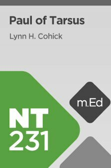 Mobile Ed: NT231 Paul of Tarsus (5 hour course)