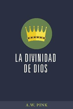 La divinidad de Dios