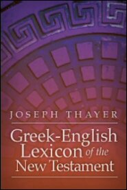Thayer's Greek–English Lexicon of the New Testament