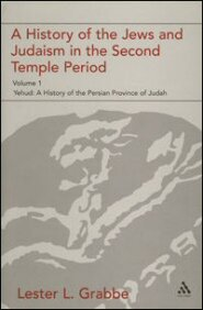 A History of the Jews and Judaism in the Second Temple Period, vol. 1