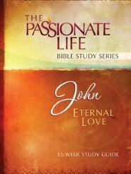 John: Eternal Love 12-Week Study Guide