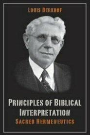 Principles of Biblical Interpretation: Sacred Hermeneutics