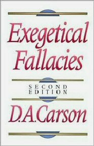 Exegetical Fallacies, 2nd ed.