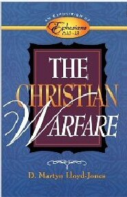 Exposition of Ephesians: The Christian Warfare