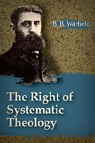 The Right of Systematic Theology