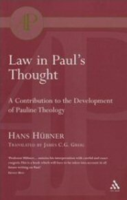 Law in Paul's Thought: A Contribution to the Development of Pauline Theology