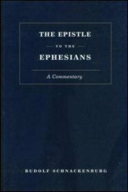 Epistle to the Ephesians: A Commentary