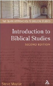 Introduction to Biblical Studies, 2nd ed. (T&T Clark Approaches to Biblical Studies)