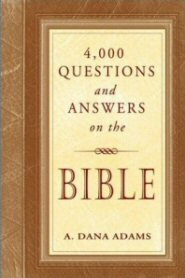 4,000 Questions and Answers on the Bible