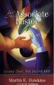 The Associate Pastor: Second Chair, Not Second Best