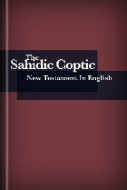 Sahidic Coptic New Testament in English (SCNTE)