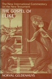The Gospel of Luke (New International Commentary on the New Testament | NICNT)