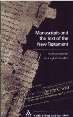 Manuscripts and the Text of the New Testament