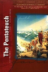 Standard Reference Library, Vol. 1: The Pentateuch: Genesis–Deuteronomy