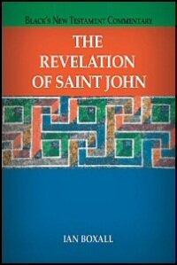 The Revelation of Saint John  (Black's New Testament Commentary | BNTC)
