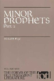 Minor Prophets, Part 2 (Forms of the Old Testament Literature Series | FOTL)