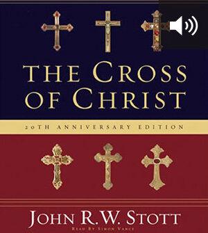The Cross of Christ (audio)
