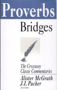 Proverbs (Crossway Classic Commentaries | CCC)