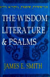 Old Testament Survey Series: The Wisdom Literature and Psalms