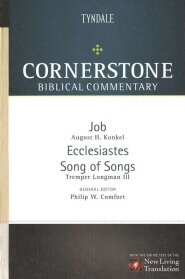 Job, Ecclesiastes, Song of Songs (Cornerstone Biblical Commentary, vol. 6 | CBC)