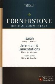 Isaiah, Jeremiah, Lamentations (Cornerstone Biblical Commentary | CBC)