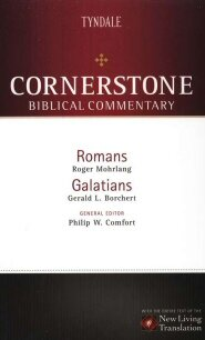 Romans, Galatians (Cornerstone Biblical Commentary, vol. 14 | CBC)
