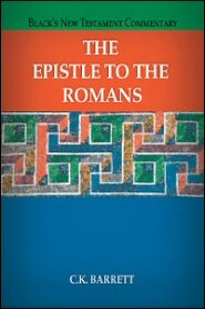 Black's New Testament Commentary: The Epistle to the Romans (BNTC)