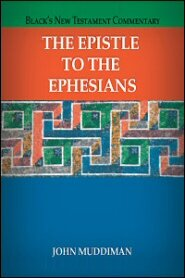 Black's New Testament Commentary: The Epistle to the Ephesians (BNTC)