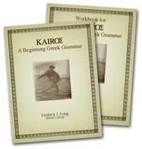 Kairos Collection: A Beginning Greek Grammar with Workbook and Answer Key (3 vols.)