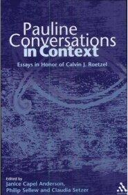 Pauline Conversations in Context: Essays in Honor of Calvin J. Roetzel