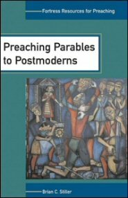 Preaching Parables to Postmoderns