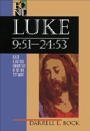 Luke 9:51-24:53 (Baker Exegetical Commentary on the New Testament | BECNT)