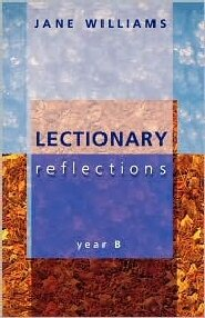 Lectionary Reflections: Year B