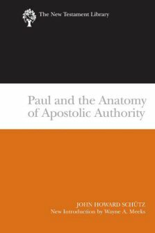 The New Testament Library Series: Paul and the Anatomy of Apostolic Authority