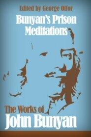 Bunyan's Prison Meditations