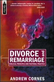 Divorce and Remarriage: Biblical Principle and Pastoral Practice