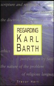 Regarding Karl Barth