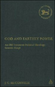God and Earthly Power: An Old Testament Political Theology