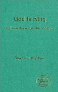 God is King: Understanding an Israelite Metaphor