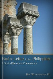 Paul's Letter to the Philippians: A Socio-Rhetorical Commentary