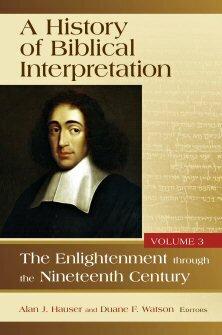 A History of Biblical Interpretation, vol. 3: The Enlightenment through the Nineteenth Century