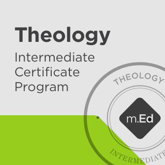 Theology: Intermediate Certificate Program