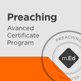 Preaching: Advanced Certificate Program