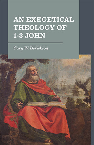An Exegetical Theology of 1–3 John