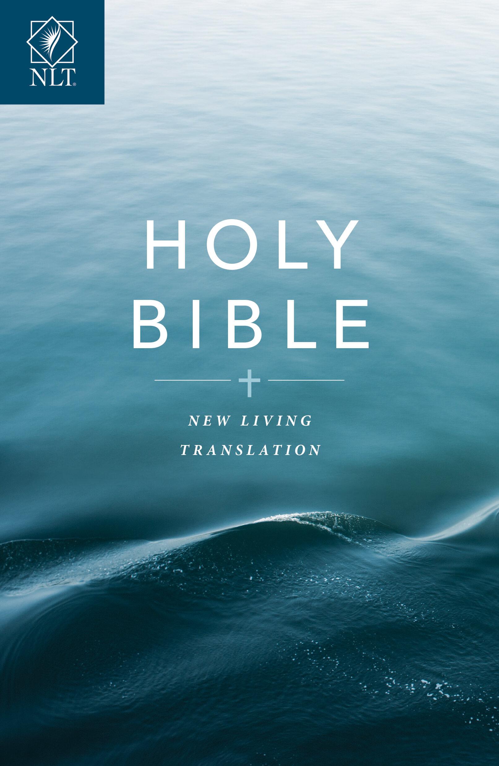 The New Living Translation (NLT)