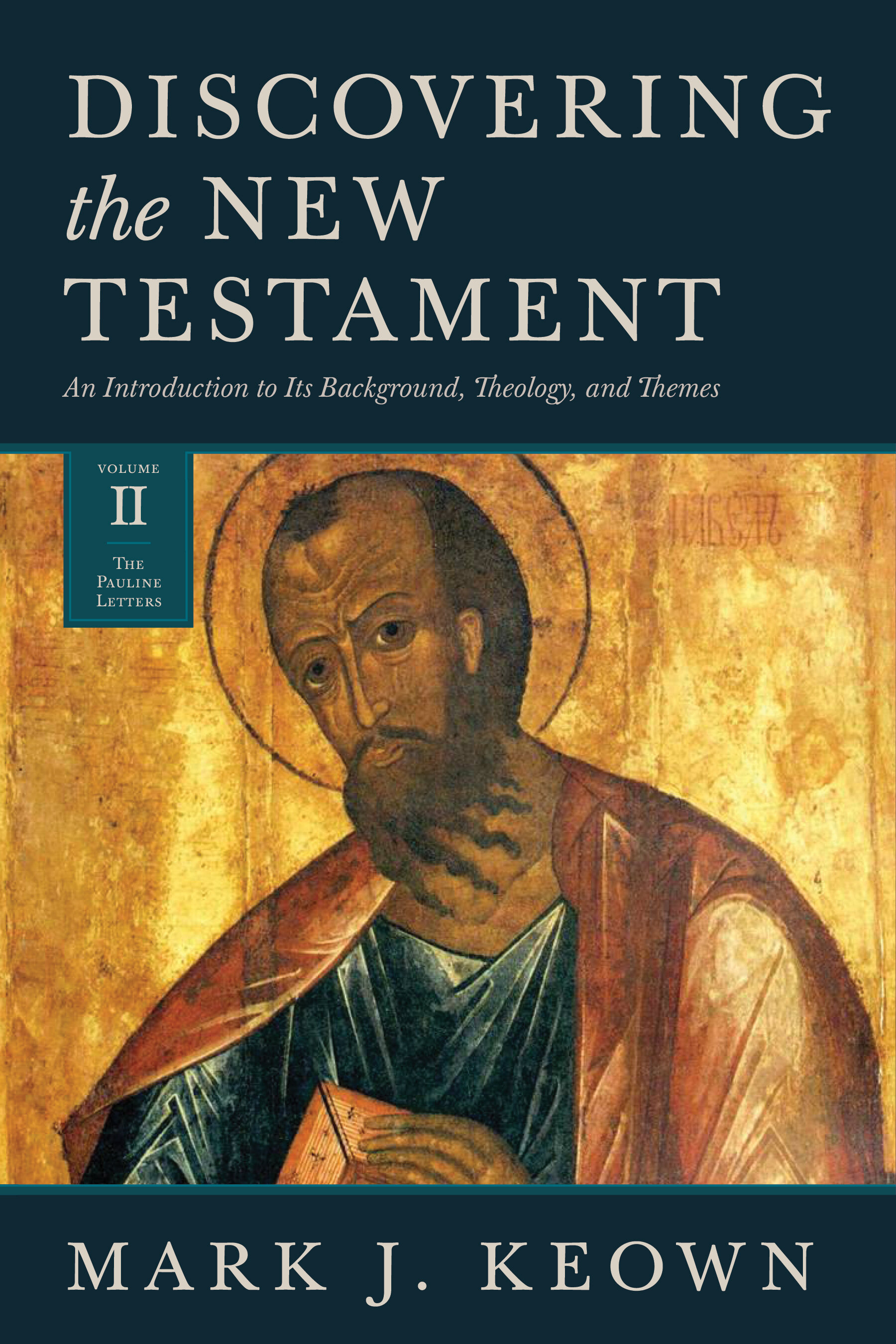 Discovering the New Testament, vol. 2