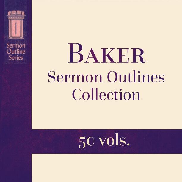 Baker Sermon Outlines Collection (50 vols.)
