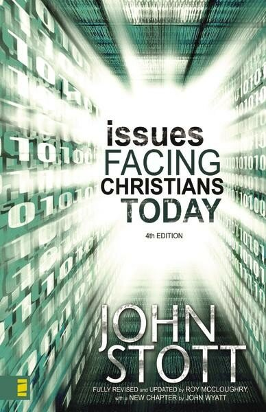 Issues Facing Christians Today, 4th ed.