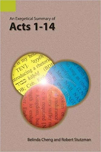 An Exegetical Summary of Acts 1–14