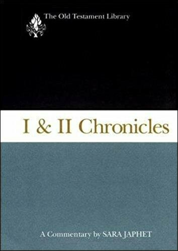 I & II Chronicles (The Old Testament Library | OTL)